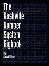The Nashville Number System Gogbook by Chas Williams